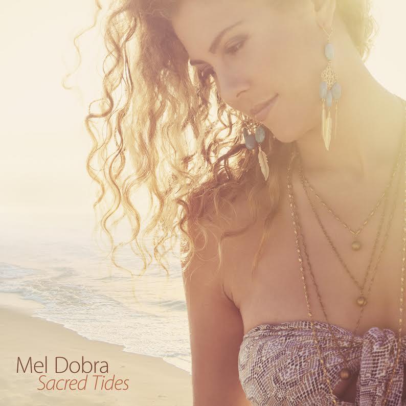 Mel Dobra Sacred Tides