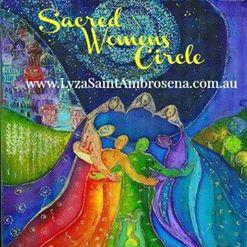 Sadred womens Circle with Lyza Saint Ambrosena